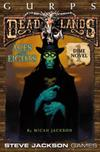 GURPS Deadlands: Dime Novel 1