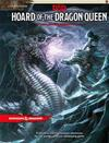 Dungeons & Dragons Next - Hoard of the Dragon Queen