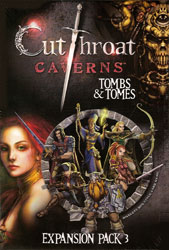 Cutthroat Caverns Exp.3 - Tombs & Tomes
