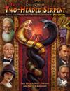 Call of Cthulhu Pulp - The Two-Headed Serpent
