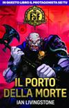 Fighting Fantasy Vol.4 - Il Porto della Morte