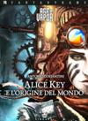 Age of Vapor 1 - Alice Key e l'Origine del Mondo