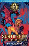 Fighting Fantasy - Sortilegio! Le Colline Infernali