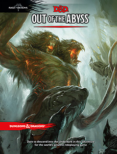 D&D 5th Edition - Out of the Abyss