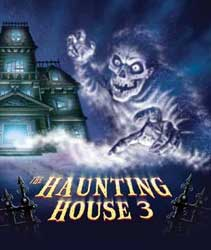 The Haunting House 3