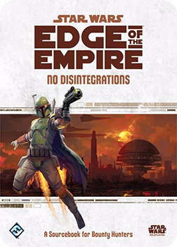 STAR WARS - Edge of the Empire - No Disintegrations
