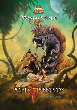 Savage Worlds - Beasts & Barbarians: Mondo Verde