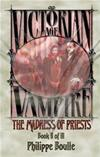 The Madness of Priests - Vampire: Victorian Age, Book 2