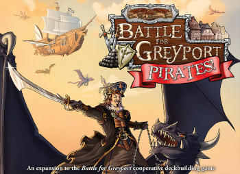 The Red Dragon Inn - Battle for Greyport: Pirates!