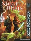 Shadowrun - Street Magic