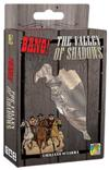 Bang! - The Valley of Shadows - Italiano